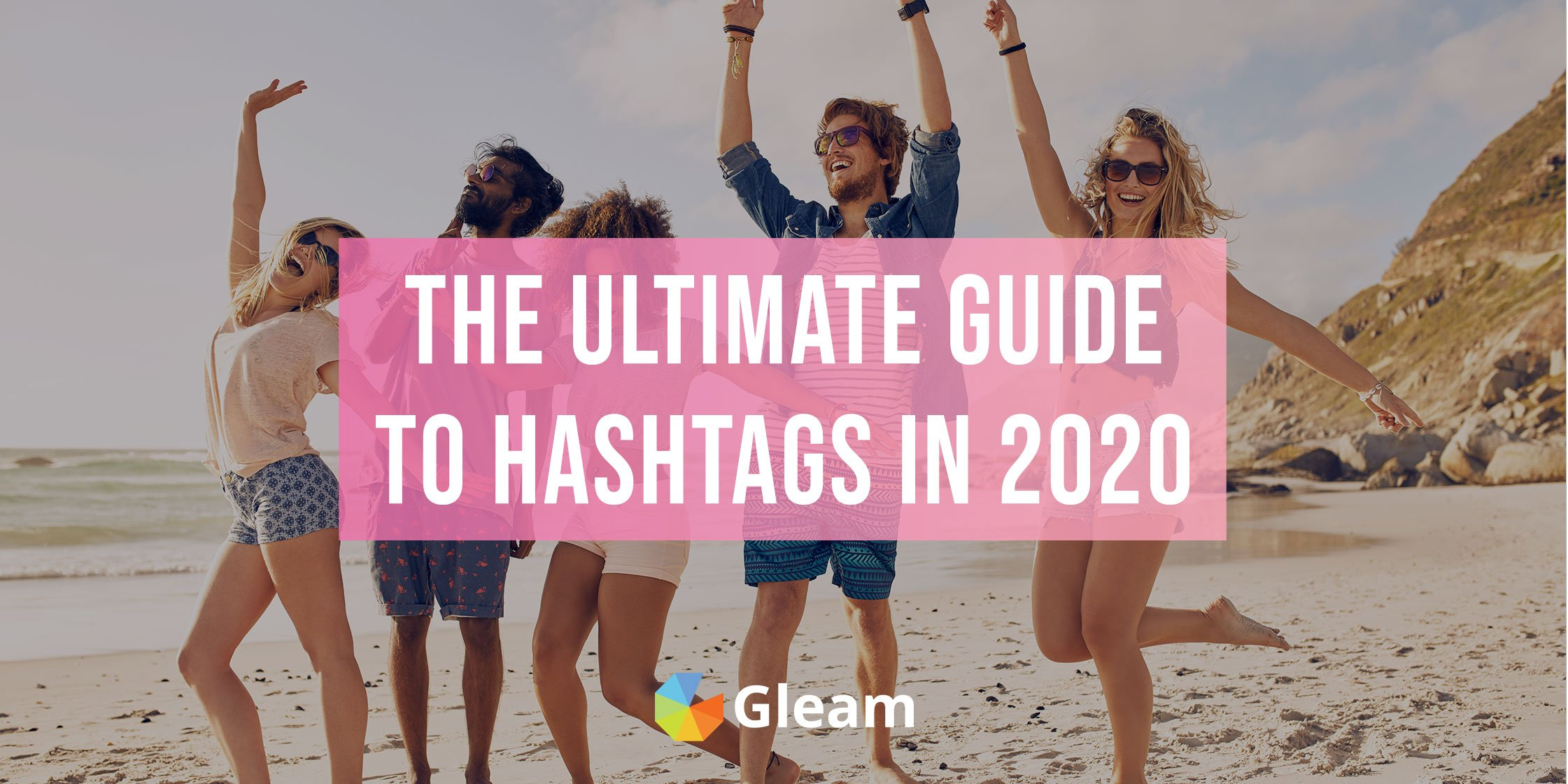 The Best Hashtags To Use In 2020